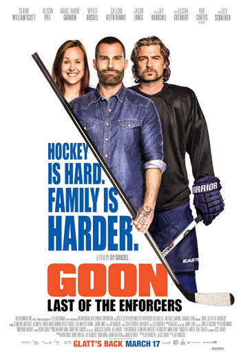 Goon: Last of the Enforcers - in theatres 03/17/2017