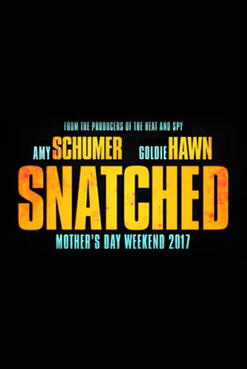 Snatched - in theatres 05/12/2017