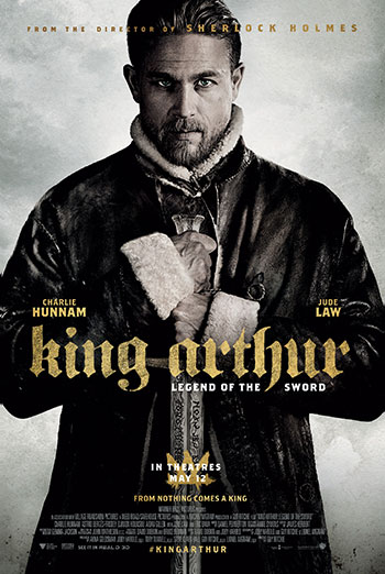 King Arthur: Legend of the Sword - in theatres soon
