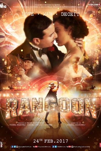 Rangoon (Hindi W/E.S.T.) - in theatres 02/24/2017