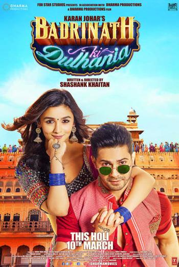 Badrinath Ki Dulhania (Hindi W/E.S.T.) - in theatres 03/10/2017