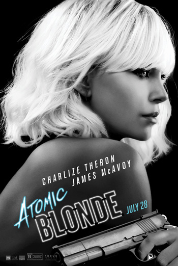 Atomic Blonde - in theatres soon