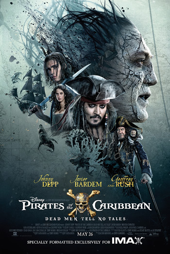 Pirates of Caribbean: Dead Men Tell No Tales IMAX - in theatres 05/26/2017