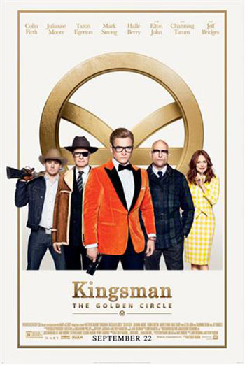 Kingsman: The Golden Circle - in theatres 09/22/2017