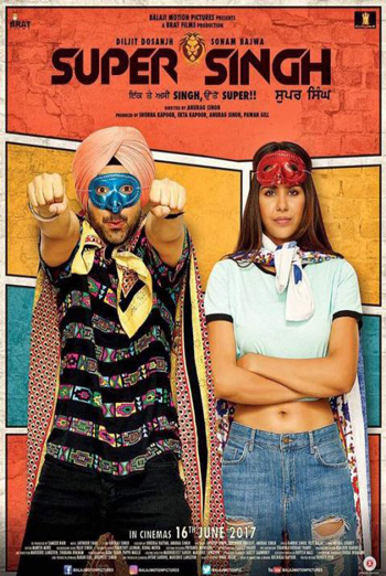 Super Singh (Punjabi W/E.S.T.) - in theatres 06/16/2017