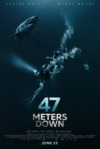 47 Meters Down - in theatres 06/23/2017