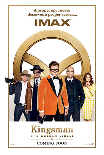 Kingsman: The Golden Circle (IMAX) movie poster
