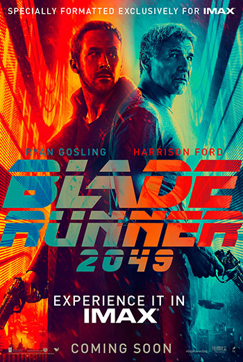 Blade Runner 2049 (IMAX) - in theatres 10/06/2017
