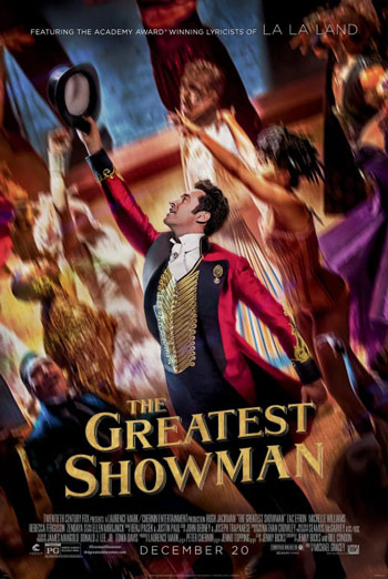 Greatest Showman, The - in theatres 12/20/2017
