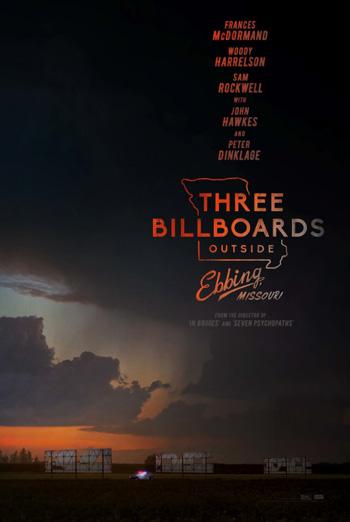 Three Billboards Outside Ebbing, Missouri - in theatres 11/10/2017