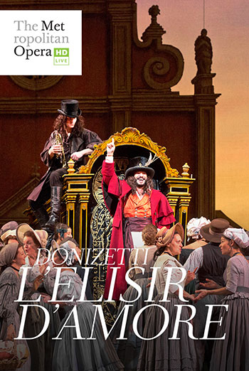MET Opera: L'Elisir d'Amore - in theatres soon