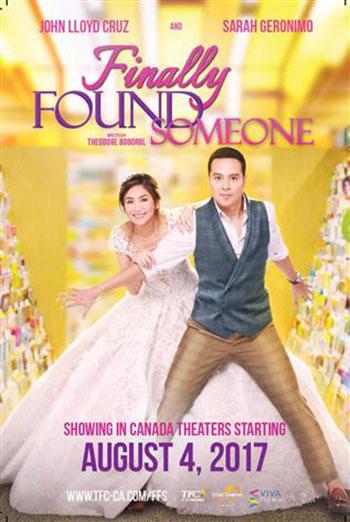 Finally Found Someone(Filipino W/E.S.T.) - in theatres 08/04/2017
