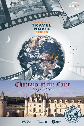 Chateaux of the Loire: Royal Visit