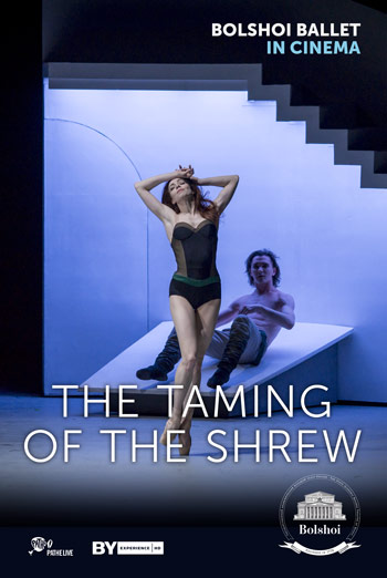 Bolshoi Ballet: The Taming of the Shrew - in theatres soon