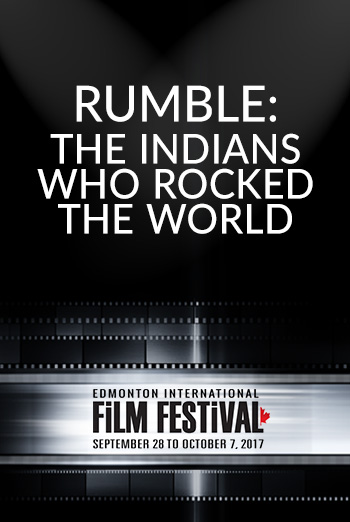 Rumble: The Indians Who Rocked The World (EIFF) movie poster