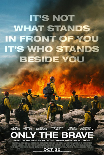 Only the Brave (IMAX) - in theatres 10/20/2017