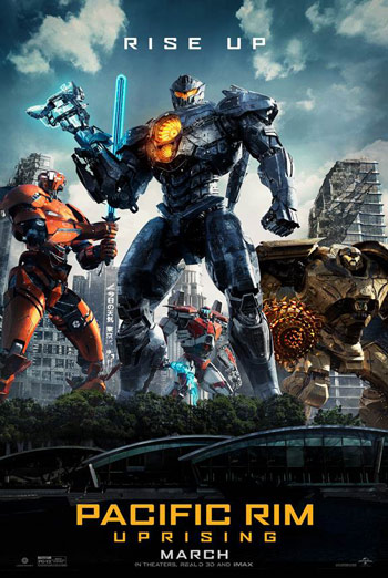 Pacific Rim: Uprising - in theatres 03/23/2018