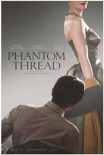 Phantom Thread - in theatres 01/19/2018