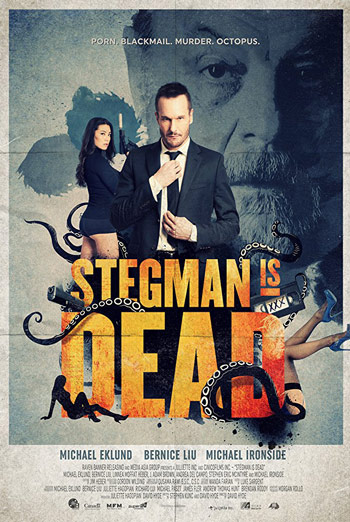 Stegman is Dead - in theatres 12/08/2017