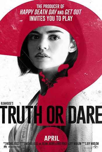 Blumhouse's Truth or Dare - in theatres 04/13/2018