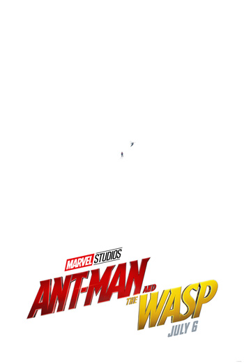 Ant-Man And The Wasp - in theatres soon