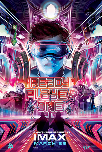 Ready Player One (IMAX) - in theatres 03/29/2018