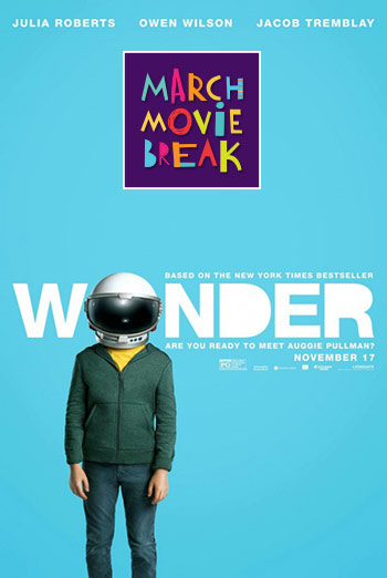 Wonder (March Movie Break)