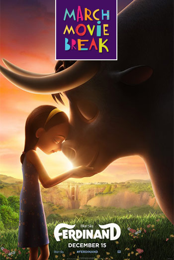 Ferdinand (March Movie Break)