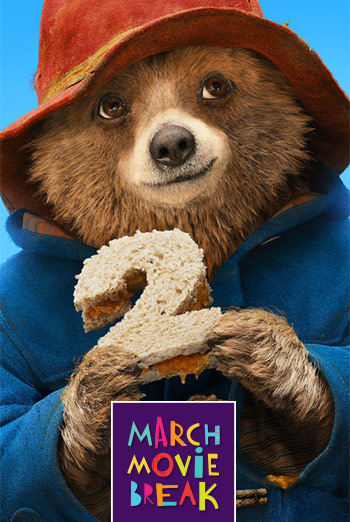 Paddington 2 (March Movie Break)