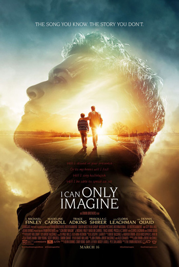 I Can Only Imagine - in theatres 03/16/2018