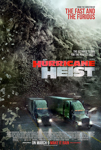 Hurricane Heist, The movie poster