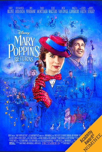 Mary Poppins Returns - in theatres 12/19/2018