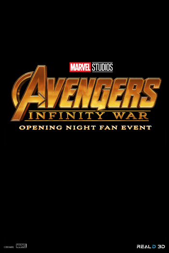 Opening Night Fan Event, Avengers: Infinity War movie poster