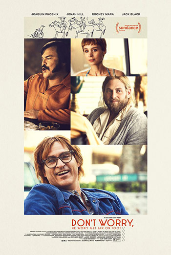 Don't Worry, He Won't Get Far on Foot - in theatres 07/20/2018