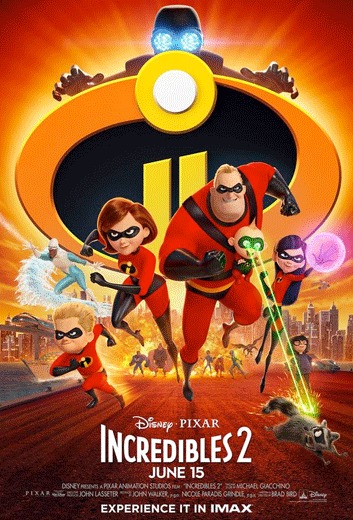 Incredibles 2 (IMAX) - in theatres 06/15/2018