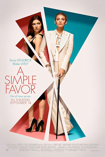 Simple Favor, A - in theatres 09/14/2018
