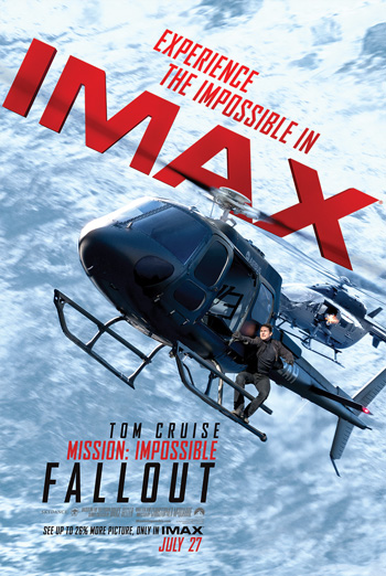 Mission: Impossible Fallout (IMAX) - in theatres 07/27/2018
