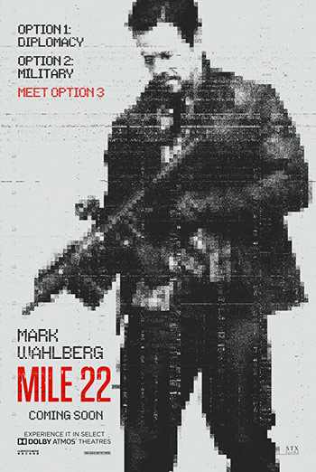 Mile 22 - in theatres 08/17/2018