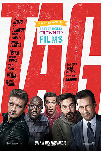 Tag (Park The Stroller) - in theatres 06/19/2018