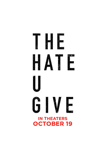 Hate You Give, The movie poster
