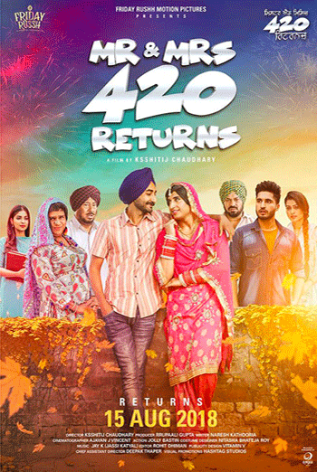 Mr And Mrs 420 Return (Punjabi W/E.S.T) - in theatres 08/17/2018
