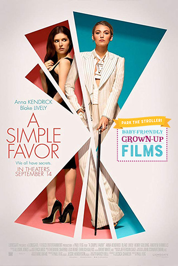 Simple Favor, A (Park The Stroller) - in theatres 09/18/2018