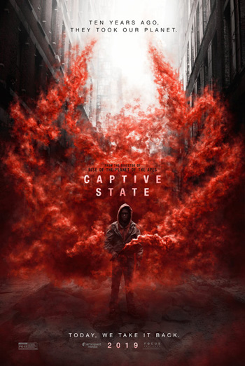 Captive State - in theatres 03/15/2019