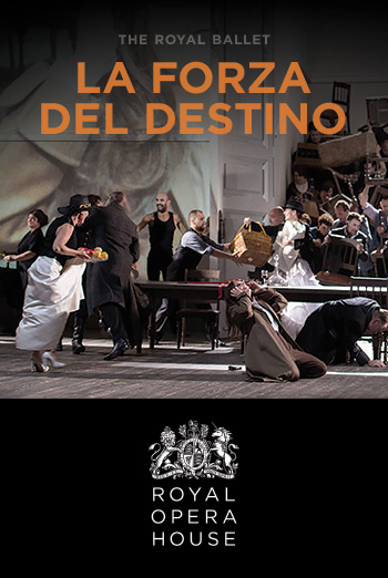 Royal Opera House: La Forza Del Destino