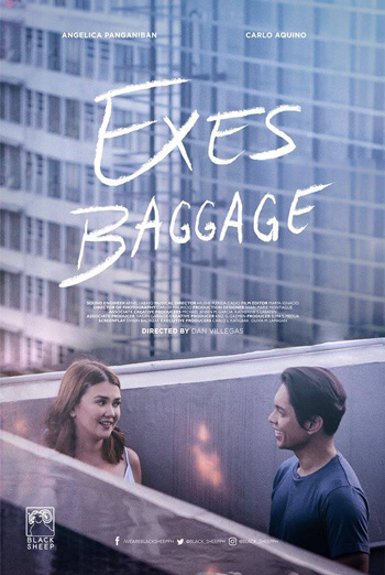 Exes Baggage (Filipino W/E.S.T.) - in theatres 10/05/2018