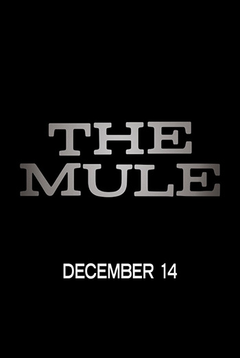 Mule, The movie poster