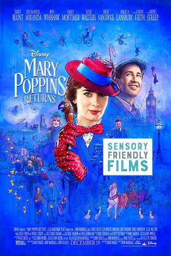 Mary Poppins Returns (Sensory Friendly) movie poster