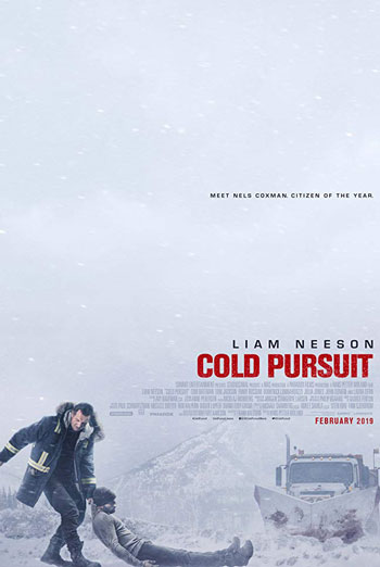 Cold Pursuit - in theatres 02/08/2019