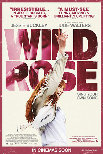 Wild Rose - in theatres 06/21/2019