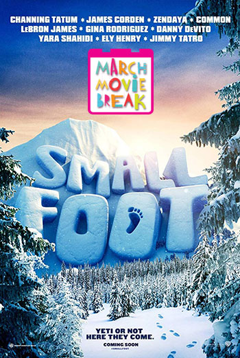 Smallfoot (March Movie Break) movie poster